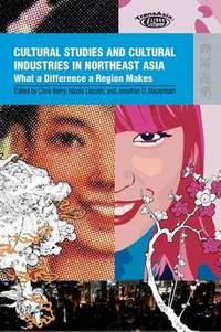Cultural Studies and Cultural Industries