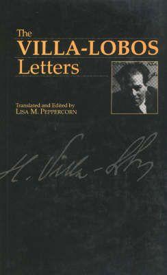 The Villa-Lobos Letters
