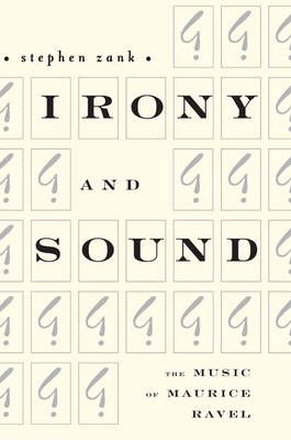 Irony and Sound - The Music of Maurice Ravel