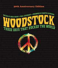 Woodstock: 50th Anniversary Edition: Three Days that Rocked the World