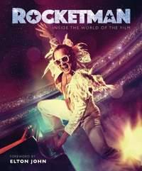Rocketman: Official Elton John Movie Book