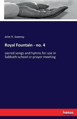 Royal Fountain - No. 4