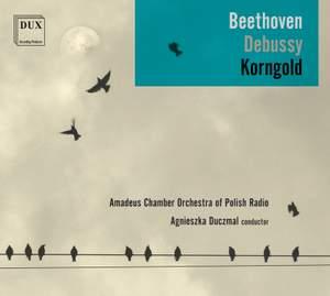 Beethoven, Debussy & Korngold: Works for Orchestra