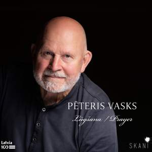Pēteris Vasks: Lugsana/Prayer