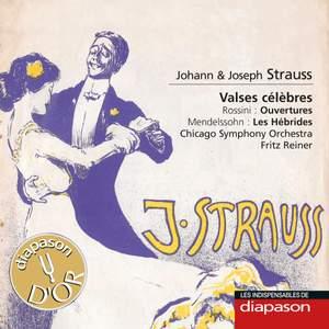 Johann & Josef Strauss: Valses célèbres - Rossini: Ouvertures - Mendelssohn: Les Hébrides (Les indispensables de Diapason)
