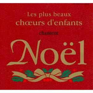 Les plus beaux choeurs d'enfants chantent Noël