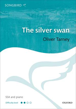 Oliver Tarney: The Silver Swan