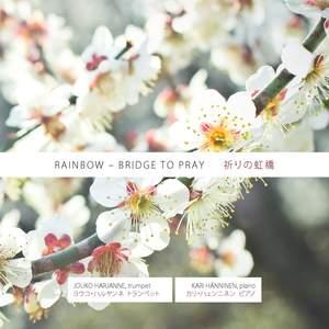 Rainbow - Bridge to Pray