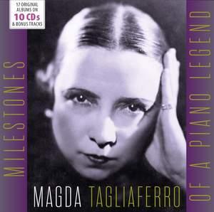 Magda Tagliaferro - Milestones of a Legend