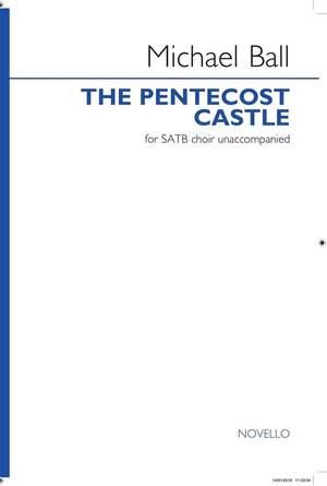 Michael Ball: The Pentecost Castle