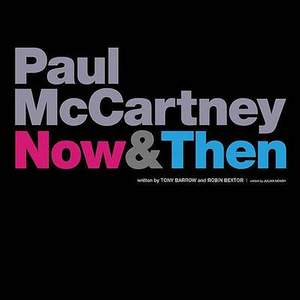 Paul Mccartney: Now and Then