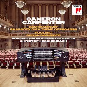 Rachmaninoff: Rhapsody on a Theme of Paganini & Poulenc: Organ Concerto