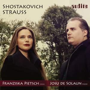 Shostakovich & R. Strauss: Sonatas for Violin & Piano