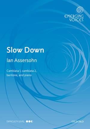 Assersohn, Ian: Slow Down