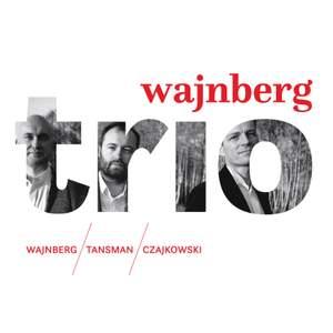 Weinberg, Tansman & A. Tchaikovsky: Trios