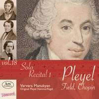 Solo Recital 1: Works By Pleyel, Field & Chopin