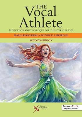 The Vocal Athlete Workbook: Application and Technique for the Hybrid Singer