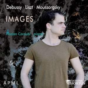 Debussy, Liszt & Moussorgsky: Images
