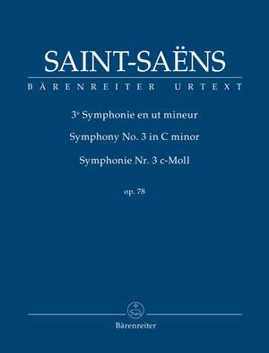 Saint-Saëns, Camille: Symphony no. 3 in C minor op. 78