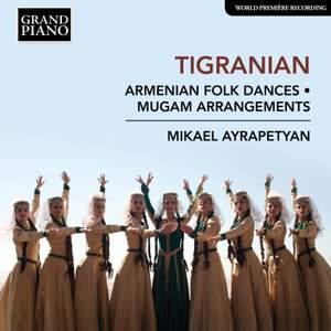 Nikoghayos Tigranian: Armenian Folk Dances & Mugam Arrangements Product Image