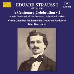 Eduard Strauss I: A Centenary Celebration, Vol. 2