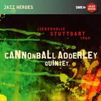 Cannonball Adderley Quintet - Liederhalle Stuttgart 1969