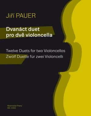 Pauer, Jirí: Twelve Duets for two Violoncellos