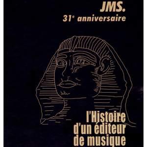 31ème anniversaire JMS