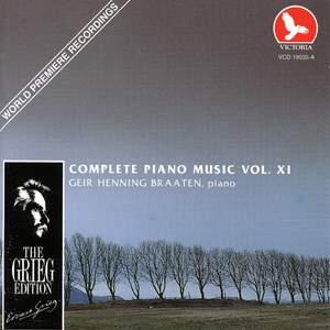 Edvard Grieg: Complete Piano Music Vol. Xi