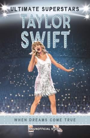 Ultimate Superstars: Taylor Swift