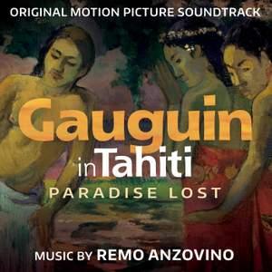 Gauguin in Tahiti - Paradise Lost (Original Motion Picture Soundtrack)