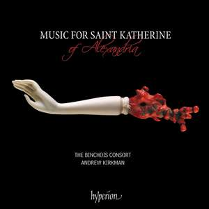 Music for Saint Katherine of Alexandria