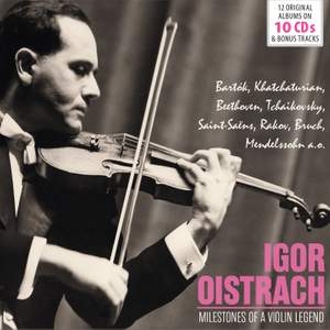 Igor Oistrakh - Milestones of a Legend