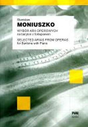 Stanislaw Moniuszko: Selected Arias From Operas