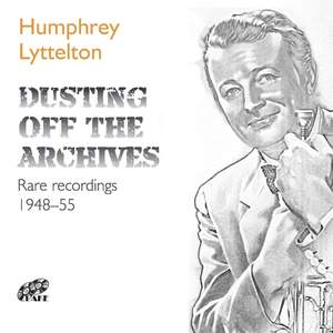 Dusting off the Archives: Rare Recordings (1948 - 1955)