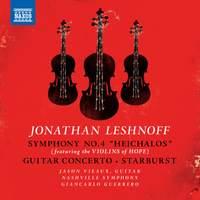 Jonathan Leshnoff: Symphony No. 4 'Heichalos', Guitar Concerto & Starburst