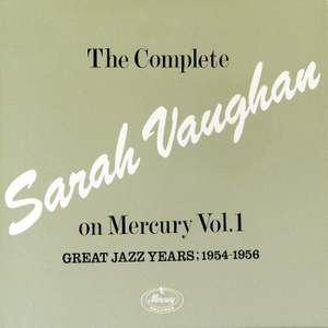 The Complete Sarah Vaughan On Mercury Vol.1 - Great Jazz Years; 1954-1956 Product Image