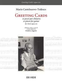 Mario Castelnuovo-Tedesco: Greeting Cards - 21 pezzi per chitarra
