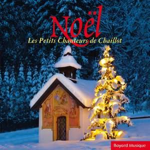 Noël: Les Petits Chanteurs de Chaillot