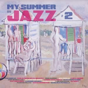 My Summer in Jazz, Vol. 2