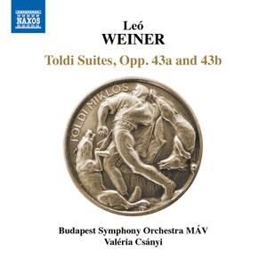 Weiner: Toldi Suites, Opp. 43a & 43b