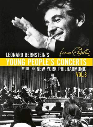 Leonard Bernstein: Young People's Concerts, Vol. 3