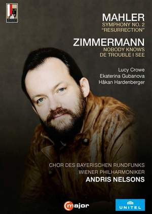 Mahler: Symphony No. 2 'Resurrection' & B A Zimmermann: Nobody knows de trouble I see