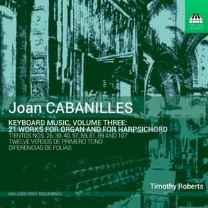 Joan Cabanilles: Keyboard Music, Volume Three