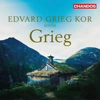 Edvard Grieg Kor sings Grieg