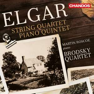 Elgar: String Quartet & Piano Quintet