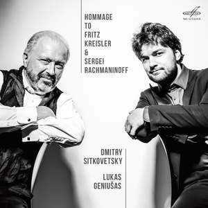 Hommage to Kreisler & Rachmaninoff