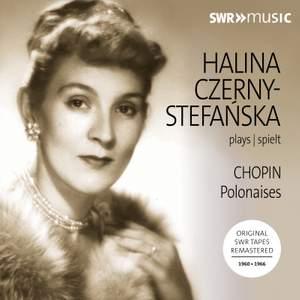 Halina Czerny-Stefańska plays Chopin: Polonaises Product Image