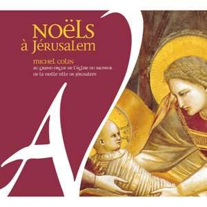 Noëls à Jérusalem - Grand orgue de l'église du Sauveur de la vieille ville de Jérusalem Product Image
