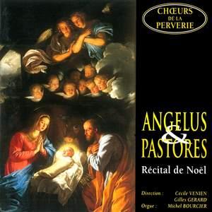 Angelus & Pastores: Récital de Noël